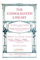 The Consolidated Library: Volume 1