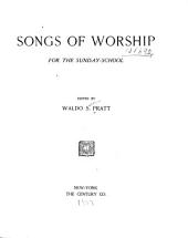 Songs of Worship: For the Sunday-school
