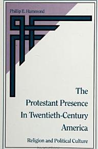 The Protestant Presence in Twentieth Century America PDF