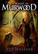The Blight of Muirwood