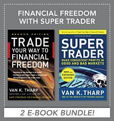 Financial Freedom With Super Trader Ebook Bundle Book PDF
