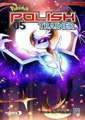 Pokemon Polish Trainer 05: Magazyn polskiego trenera Pokemon!