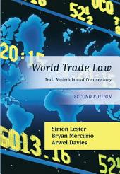 World Trade Law: Text, Materials and Commentary, Edition 2