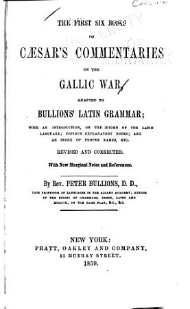 The First Six Books of Caesar s Commentaries on the Gallic War PDF