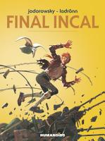 Final Incal   The Final Incal Vol  1 3   Digital Omnibus PDF