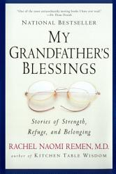 My Grandfather S Blessings Book PDF