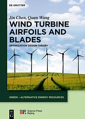 Wind Turbine Airfoils and Blades