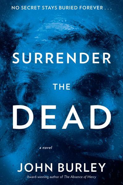 Download Surrender the Dead Book
