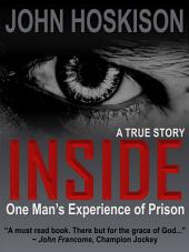 Inside: One Man's Experience of Prison