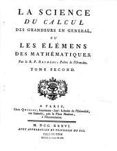 La Science du calcul des grandeurs en général, ou les elemens des mathématiques...: Volume2