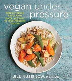 Vegan Under Pressure Book