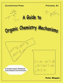 A Guide to Organic Chemistry Mechanisms PDF