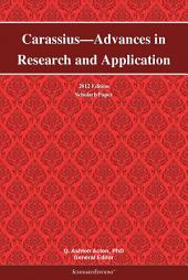 Carassius—Advances in Research and Application: 2012 Edition: ScholarlyPaper