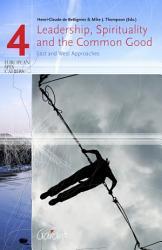 Leadership  Spirituality and the Common Good PDF
