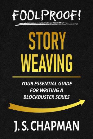 Foolproof  Story Weaving