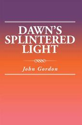 Dawn'S Splintered Light