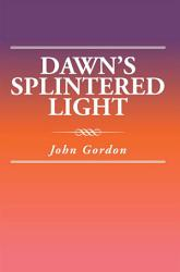 Dawn S Splintered Light Book PDF