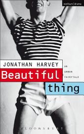 Beautiful Thing: Screenplay