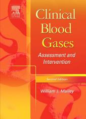 Clinical Blood Gases - E-Book: Assessment & Intervention, Edition 2