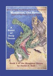 Mosasaur, the Return