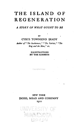The Island of Regeneration: A Story of what Ought to be