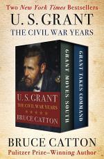 U. S. Grant: The Civil War Years