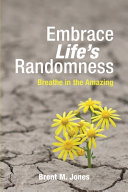 Download Embrace Life s Randomness Book