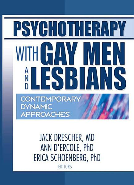 Download Psychotherapy with Gay Men and Lesbians Book