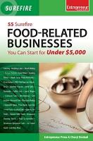 55 Surefire Food Related Businesses You Can Start for Under  5000 PDF