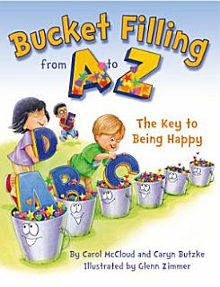 Bucket Filling from A to Z Book