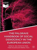 The Palgrave Handbook of Social Democracy in the European Union PDF