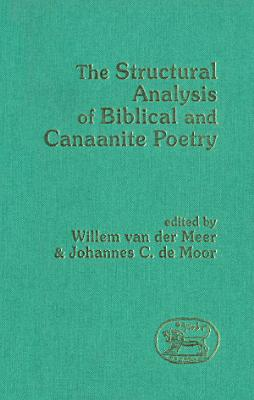 The Structural Analysis of Biblical and Canaanite Poetry PDF