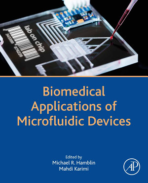 Biomedical Applications of Microfluidic Devices PDF