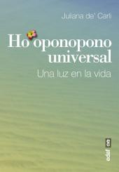 Ho'oponopono universal: Una luz en la vida