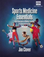 Sports Medicine Essentials: Core Concepts in Athletic Training & Fitness Instruction: Edition 2
