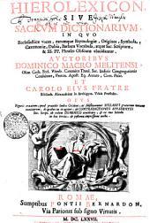 Hierolexicon Sive Sacrvm Dictionarivm: Volume 1