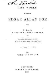 The Works of the Late Edgar Allan Poe: The literati