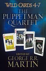 Wild Cards 4-7: The Puppetman Quartet