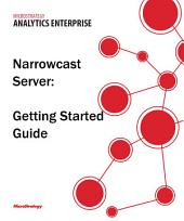Narrowcast Server Getting Started Guide for MicroStrategy Analytics Enterprise