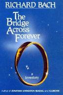 The Bridge Across Forever