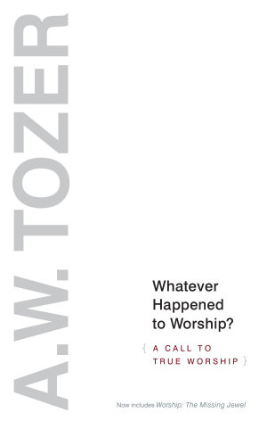 Whatever Happened to Worship