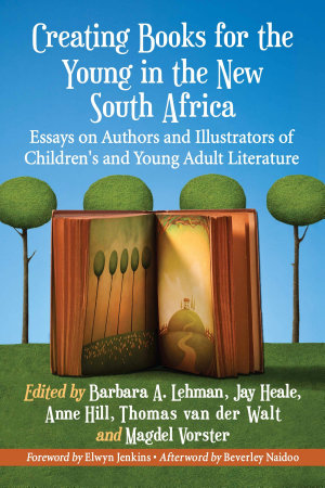 Creating Books for the Young in the New South Africa PDF
