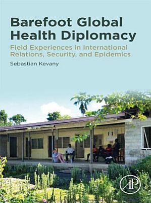 Barefoot Global Health Diplomacy