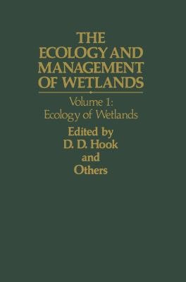 The Ecology and Management of Wetlands