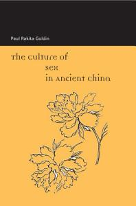 The Culture of Sex in Ancient China PDF