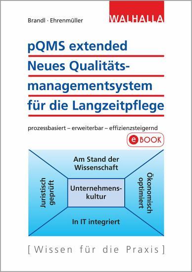 pQMS extended  Neues Qualit  tsmanagementsystem f  r die Langzeitpflege PDF