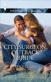 City Surgeon, Outback Bride