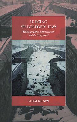 Judging  Privileged  Jews