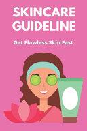 Skincare Guideline