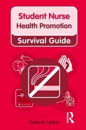Nursing & Health Survival Guide: Health Promotion